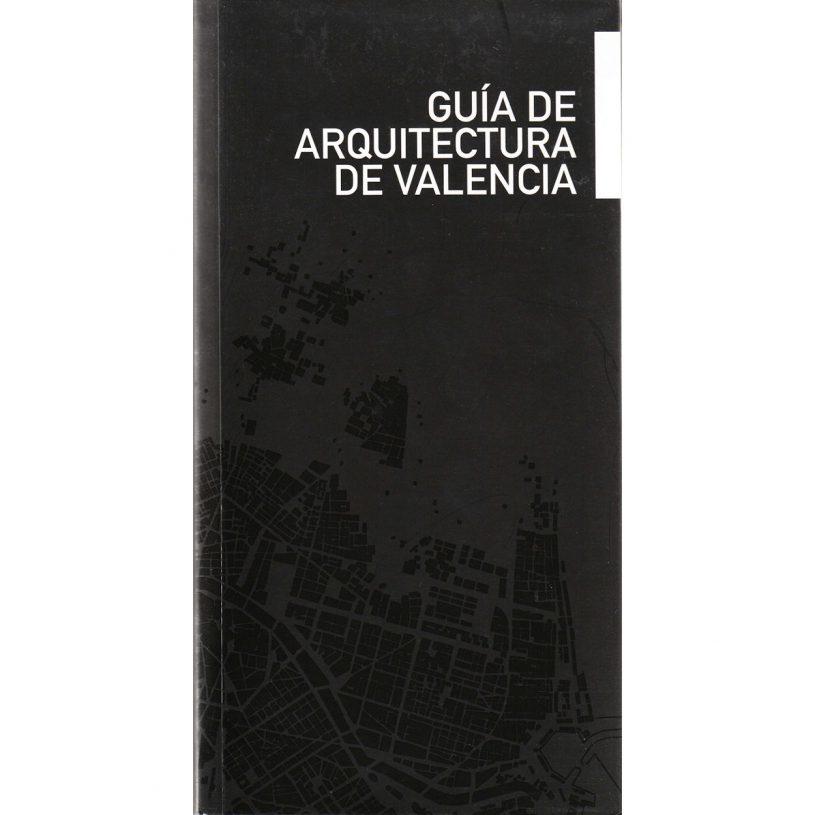 IDD200703 – Guía de Arquitectura de Valencia